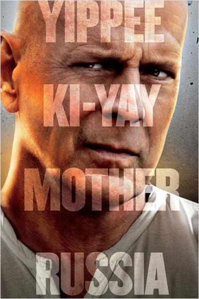 Die Hard : belle journée pour mourir : affiche