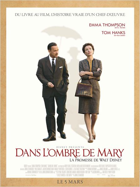Dans l'ombre de Mary - La promesse de Walt Disney |FRENCH| [BDRip]