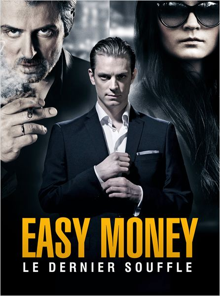 Easy Money : Le Dernier souffle  TRUEFRENCH - DVDRIP
