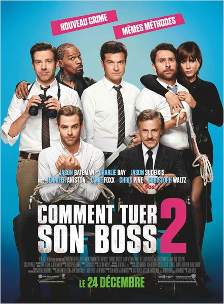 CINEMA: <i>Comment tuer son boss 2</i>, virés sans préavis / <i>Horrible bosses 2</i>, fired without notice 2 image