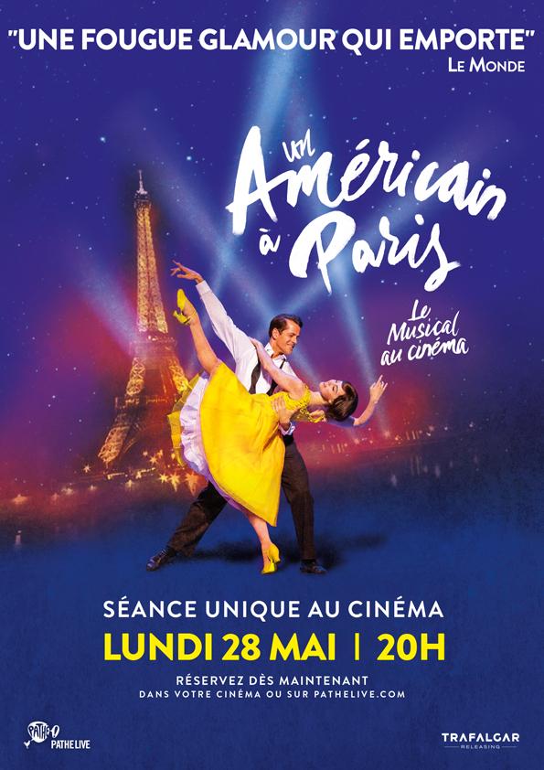 Un Américain à Paris - la comédie musicale au cinéma (Pathé Live)