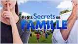 Petits secrets en famille - Famille Carmet