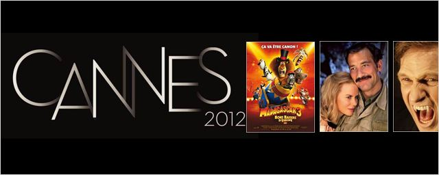 Cannes 2012 : les films Hors-comp&#233;tition