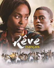 Affiche de la série Le Rêve Français