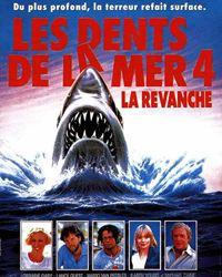 Affiche du film Les Dents de la mer 4 :  La Revanche
