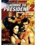 Affiche du film L'Homme du président : mission spéciale