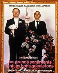 Affiche du film Les Grands sentiments font les bons gueuletons