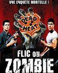 Affiche du film Flic ou Zombie