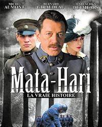 Affiche du film Mata Hari, la vraie histoire