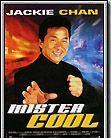 Affiche du film Mister Cool - Mr Nice guy