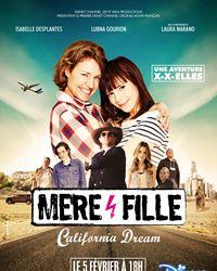 Affiche du film Mère et Fille, California Dream