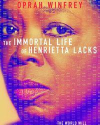 Affiche du film The Immortal Life of Henrietta Lacks