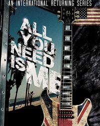 Affiche de la série All you need is me
