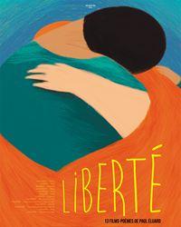 Affiche du film Liberté 13 films-poèmes de Paul Éluard