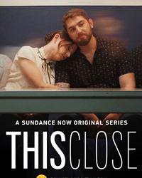 Affiche de la série This Close