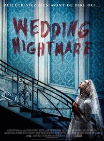 Film Wedding Nightmare Streaming Complet - La nuit de noces d'une jeune mariée tourne au cauchemar quand sa riche et excentrique...