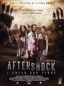 Aftershock, lenfer sur terre