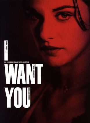 Bande-annonce I Want You