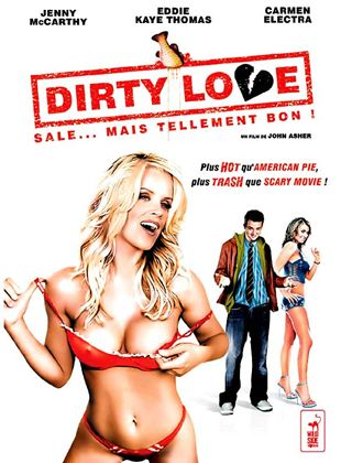 Bande-annonce Dirty Love