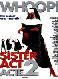 Bande-annonce Sister Act, acte 2