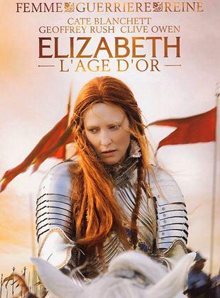 Bande-annonce Elizabeth : l'âge d'or