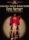 Bande-annonce Fatal Instinct