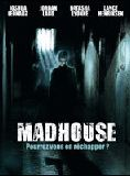 Bande-annonce Madhouse