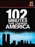 102 minutes qui ont changé le monde