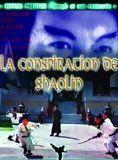 La Conspiration de Shaolin