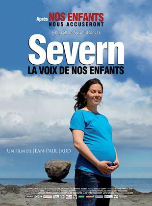Bande-annonce Severn, la voix de nos enfants