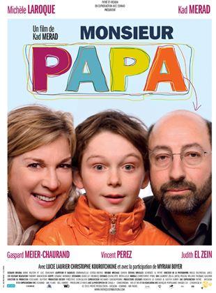 Bande-annonce Monsieur Papa