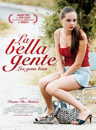 Bande-annonce La Bella Gente, les gens biens