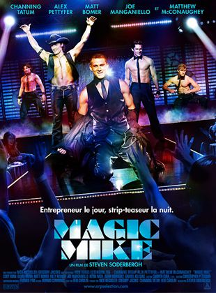 Bande-annonce Magic Mike