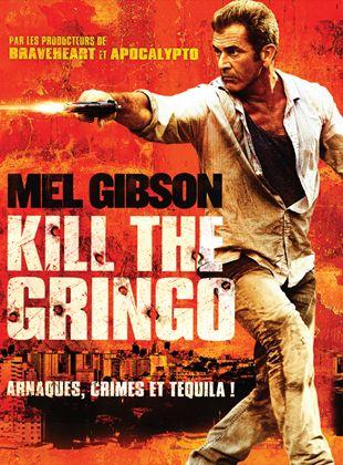 Bande-annonce Kill the Gringo