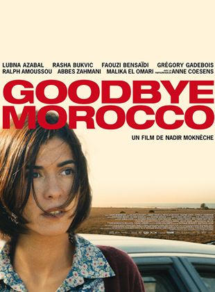 Bande-annonce Goodbye Morocco
