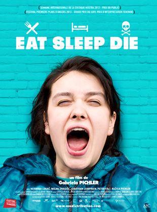 Bande-annonce Eat Sleep Die