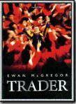 Trader streaming