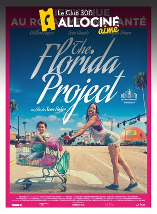 Bande-annonce The Florida Project