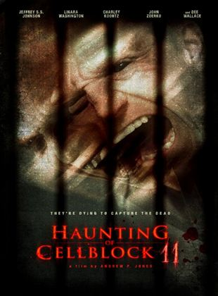 Bande-annonce Haunting of Cellblock 11