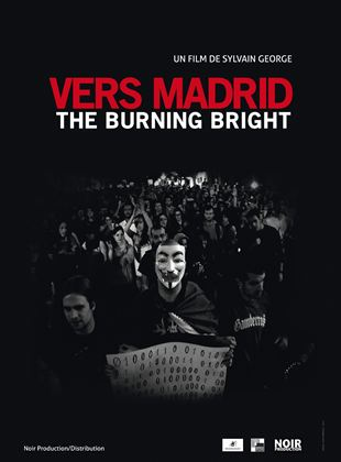 Bande-annonce Vers Madrid - The Burning Bright
