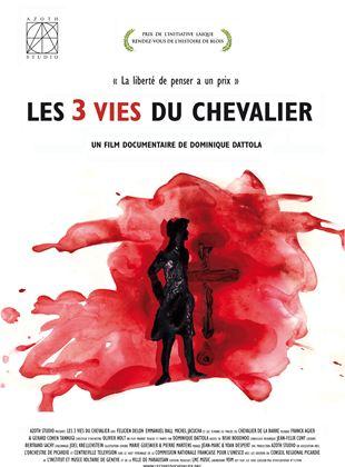 Bande-annonce Les 3 vies du Chevalier