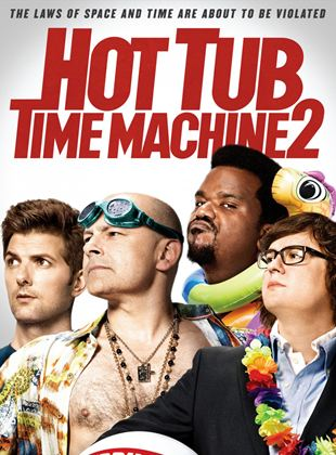 Bande-annonce Hot Tub Time Machine 2