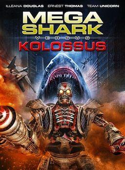 Bande-annonce Mega Shark vs. Kolossus