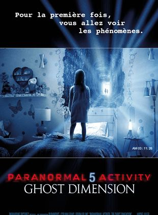 Bande-annonce Paranormal Activity 5 Ghost Dimension