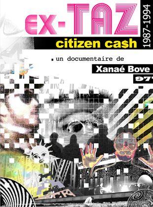 Bande-annonce Ex-TAZ Citizen Ca$h (1987-1994)