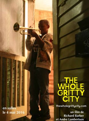 Bande-annonce The Whole Gritty City