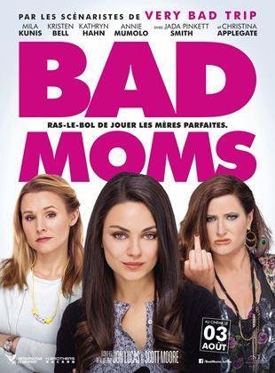 Bande-annonce Bad Moms