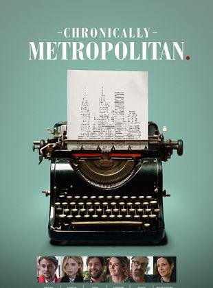 Bande-annonce Chronically Metropolitan