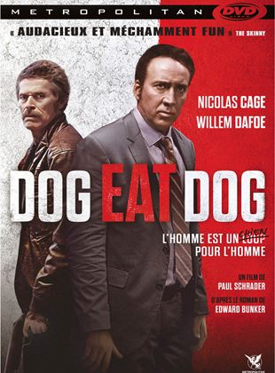 Bande-annonce Dog Eat Dog