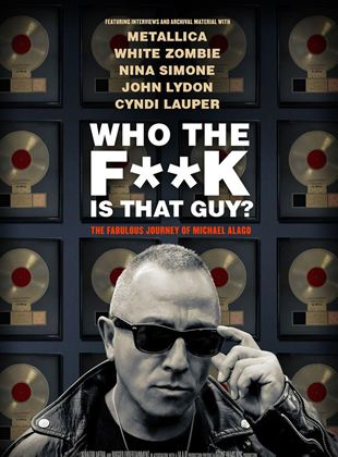 Who the F**K Is That Guy?